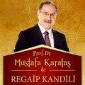 Mustafa Karakaş ile Regaib Kandili