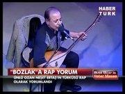 """""""Bozlak""""a rap yorum!"""