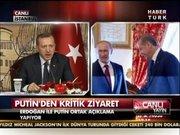 Putin ve Erdoğan'dan ortak açıklama!