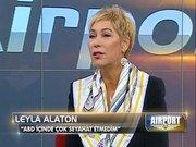 Airport - 6 Ocak 2013 - Leyla Alaton