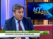 HT Sağlık -  Kanserin tanı ve tedavisi - 16 Aralık 2012