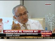 Hemoroid mi kanser mi?