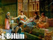 Tarihin Arka Odası - 15 Aralık 2012 - Kanuni Sultan Süleyman ve Haremi - 1/8