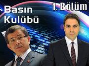 Basın Kulübü - 12 Haziran 2013 - Ahmet Davutoğlu - 1/2