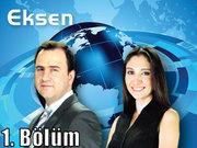 Eksen - 13 Haziran 2013 - 1/2