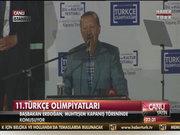 Başbakan Erdoğan 11. Türkçe Olimpiyatları'nda konuştu