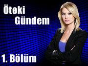 Öteki Gündem - 17 Haziran 2013 - Zihin Kontrolü - 1/4