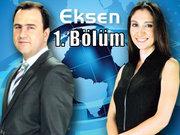 Eksen - 27 Haziran 2013 - 1/2