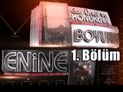 Enine Boyuna - 31 Temmuz 2013 - Çözüm süreci - 1/4