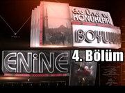 Enine Boyuna - 31 Temmuz 2013 - Çözüm süreci - 4/4