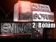 Enine Boyuna - 31 Temmuz 2013 - Çözüm süreci - 2/4