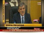 Cumhurbaşkanı Gül'den Mısır açıklaması