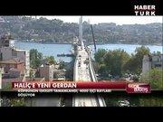 Haliç Metro Köprüsü'nde son rötuşlar