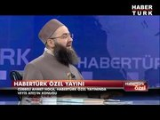 Habertürk Özel - Cübbeli Ahmet Hoca / 4