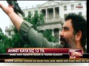 Ahmet Kaya'sız 13 yıl