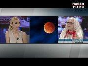"""Astrolog Rezzan Kiraz ile """"ay tutulmasının burçlara etkileri"""""""