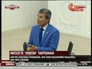 Meclis'te 'Dersim' tartışması