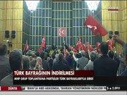 MHP grubunda bayrak protestosu