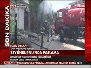 Zeytinburnu'nda patlama!