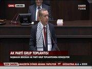 Başbakan Erdoğan: Belki de son kez bu kürsüde konuşuyorum