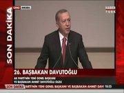 Erdoğan yeni Başbakan'ı açıkladı!
