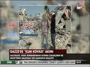 Gazze'de 'Kum Kovası' akımı...