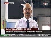 AK Parti kongresine bir kala
