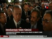 Erdoğan'dan Yemen Türküsü