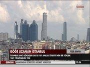 Göğe uzanan İstanbul
