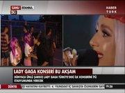Lady Gaga İstanbul'da