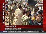 Türkiye - Suriye sınırı açıldı