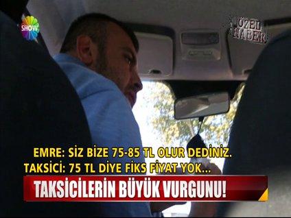 Taksicilerin büyük vurgunu!