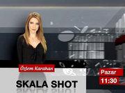 Skala Shot - 28 Eylül Pazar