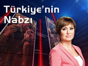 Türkiye'nin Nabzı - 13 Ekim Pazartesi
