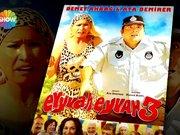 Eyvah Eyvah 3 TV'de ilk kez Show TV'de