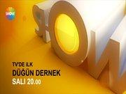 Düğün Dernek TV'de ilk kez Show TV'de!