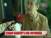 Canan Karatay'a suç duyurusu