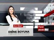 Enine Boyuna - 30 Kasım Pazar - 20:00
