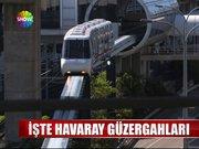 İstanbul'a Havaray geliyor!