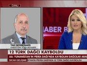 Yunanistan'da 12 Türk dağcı kayboldu