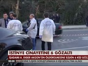 İstinye cinayetine 6 gözaltı