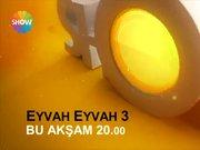 Eyvah Eyvah 3 bu akşam Show TV'de!