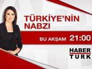 Türkiye'nin Nabzı - 2 Şubat Pazartesi 21.00
