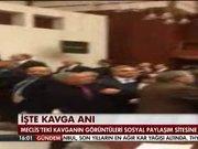 Meclis'teki tokmaklı kavganın görüntüleri!