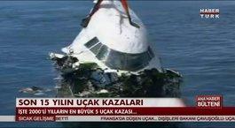 2000'li yılların en büyük 5 uçak kazası...
