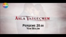 /video/tv/izle/asla-vazgecmem-8-bolum-fragmani/137717