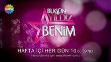 /video/tv/izle/bugun-yildiz-benim-bugun-show-tvde/137835