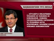 Başbakan Davutoğlu'ndan 1915 mesajı