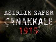 Asırlık Çanakkale Zaferi 1915 / 1