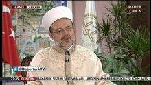 /video/haber/izle/diyanet-isleri-baskani-prof-dr-mehmet-gormez-haberturkte/140008